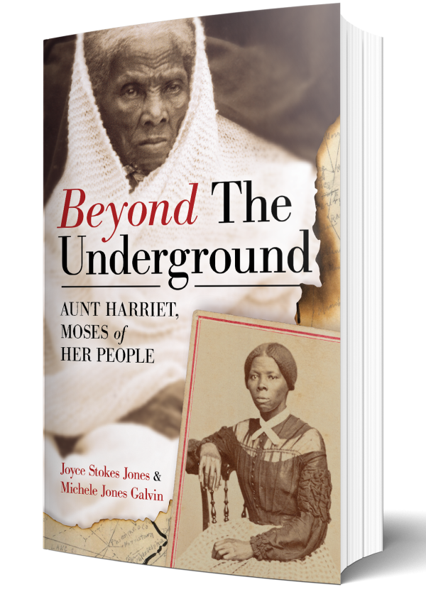 Beyond the Underground. Aunt Harriet, Moses of Her People
