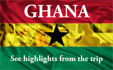 Read about the Ghana trip